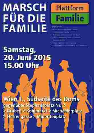 Marsch für die Familie, Sa. 20.Juni 2015 15 h Wien Stephansplatz
